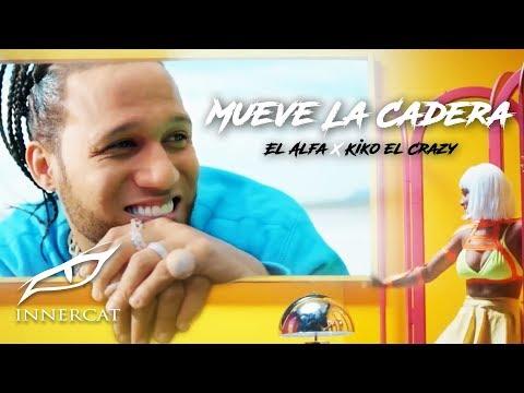 0 53 - El Alfa Ft. Kiko el Crazy – Mueve la Cadera