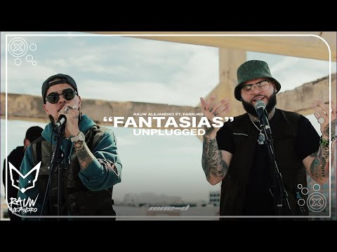 0 5 - Rauw Alejandro Ft. Farruko – Fantasias (Unplugged Version)