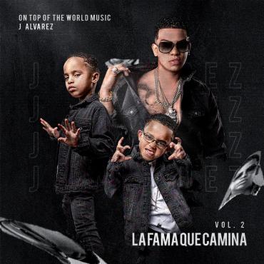 1573125336u1cqr3t - J Alvarez – La Fama Que Camina Vol. 2 (Álbum) (2019)