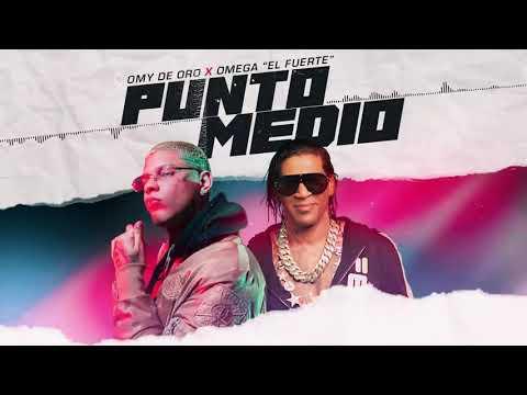 0 32 - Omega Ft Omy De Oro - Punto Medio (Umpluged) latin nuevo 2020