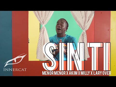 0 25 - Menor Menor Ft. Akim, Milly & Lary Over – Sin Ti (Official Video)