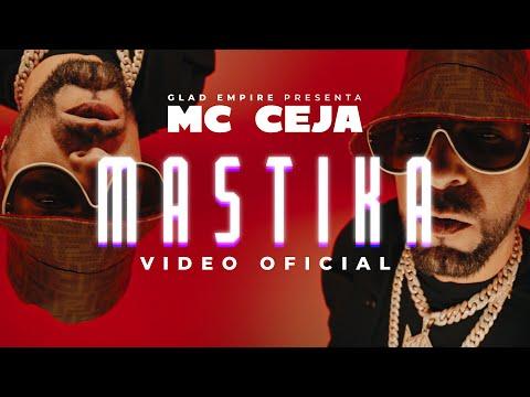 0 29 - MC Ceja - Mastika (Video Oficial)