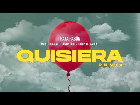 0 24 - Rafa Pabon Ft. Justin Quiles, Maikel Delacalle, Jerry Di Y Jambene - Quisiera (Official Remix)