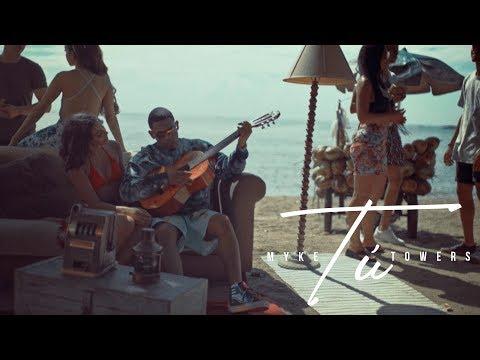 0 29 - Myke Towers - Tú (Video Oficial)