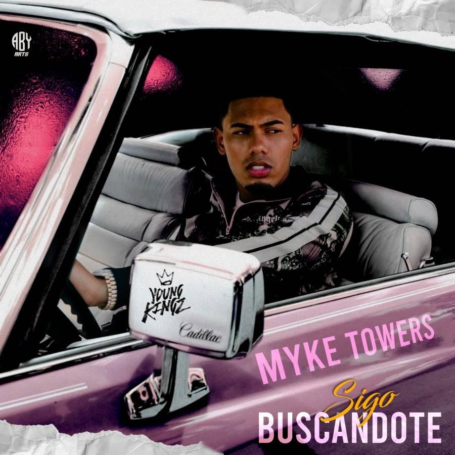 Myke Towers Sigo Buscándote - Myke Towers – Sigo Buscándote