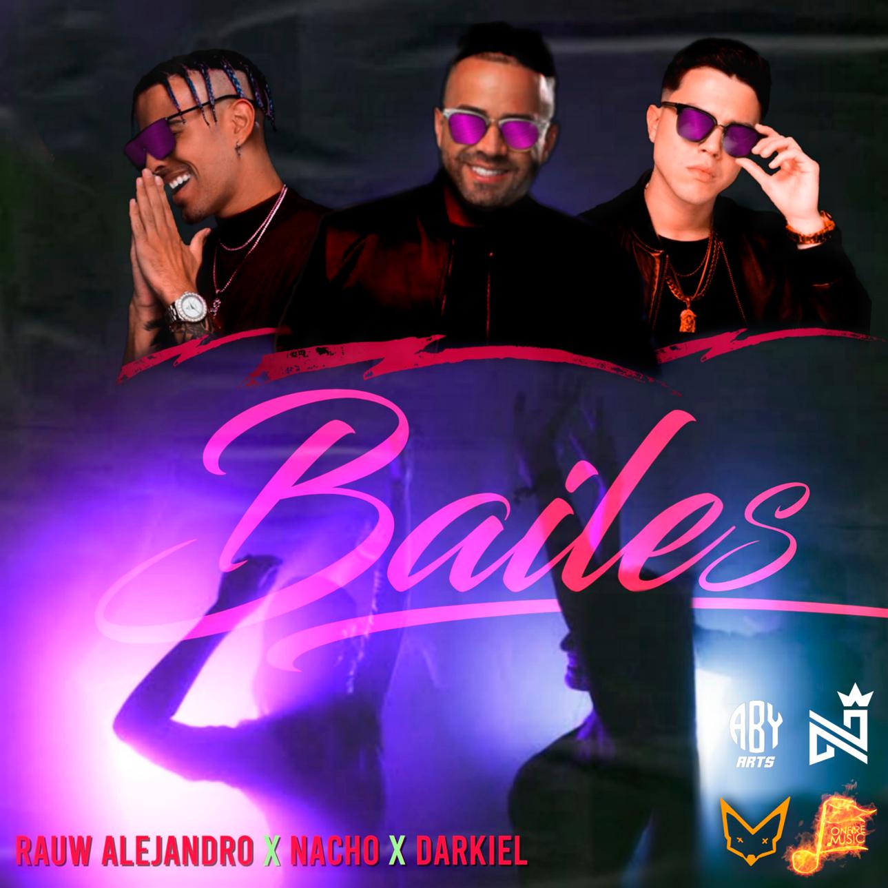 Rauw Alejandro Ft. Nacho Y Darkiel Bailes - Rauw Alejandro Ft. Nacho Y Darkiel - Bailes