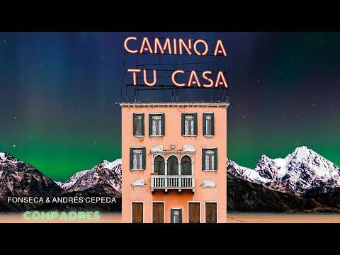 0 44 - Fonseca Ft Andrés Cepeda – Camino A Tu Casa (Official Video)