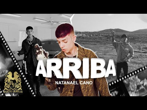 0 8 - Natanael Cano - Arriba (Official Video)