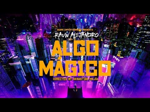 0 29 - Rauw Alejandro - Algo Mágico (Video Oficial)