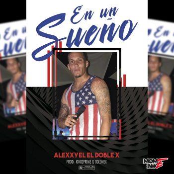 Alexxyel el doble x En Un Sue%C3%B1o COVER 350x350 - Suéltame en banda - (Remix) Alexxyel El Doble X ❌ Rozziny ❌ Don Playboy