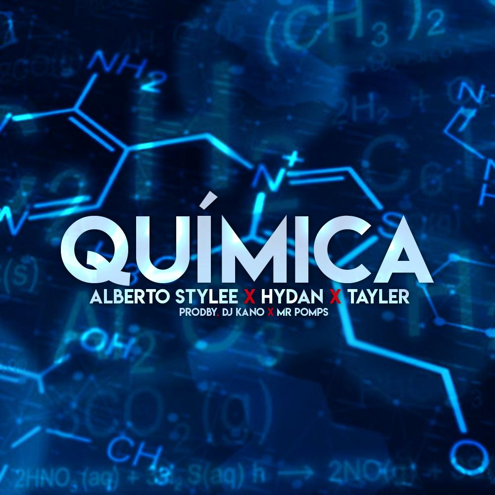 QUIMICA TAYLER 2 - Alberto Style Ft Hydan & Tayler - Química