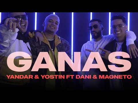 0 14 - Yandar & Yostin Ft. Dani y Magneto – Ganas (Official video)
