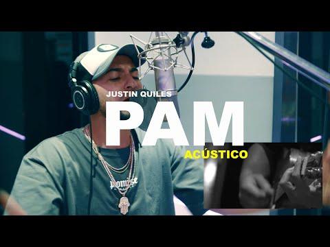 0 5 - Justin Quiles – Pam (Acustico)