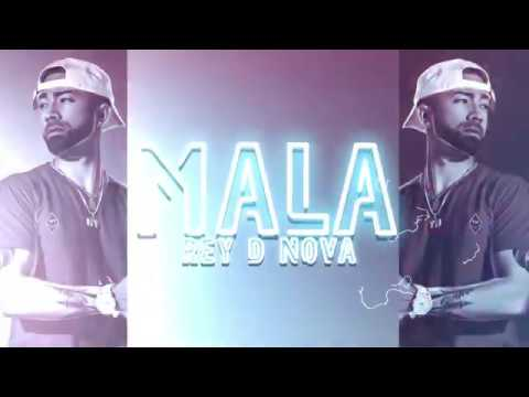0 16 - Rey D Nova - Mala (Prod. La Grena)