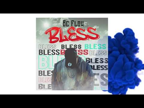 0 13 - Bc Flow - Bless