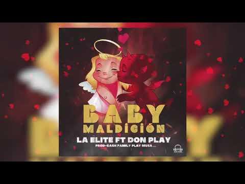 0 9 - La Elite X Don play - Baby maldición ((Remake))