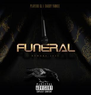174198234 283577653419503 7684926244389342067 n - El Funeral - DJ Playero feat Daddy Yankee (REMAKE 2021)