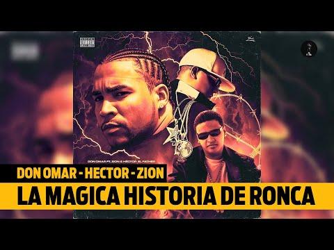 0 10 - Esta es la HISTORIA de RONCA (Don Omar, Héctor El Father, Zion)