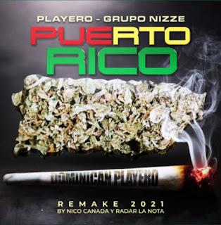 217372838 489814005646865 7275613693888474125 n - Playero Ft Grupo Nizze - Puerto Rico (Remake 2021)