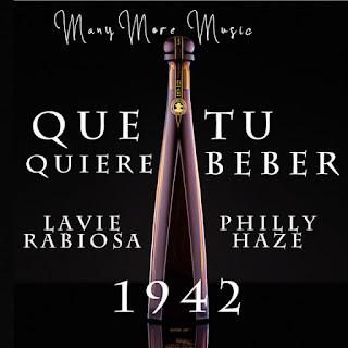 224375469 1275119422929530 3322442207869590508 n - Lavie rabiosa ft philly haze - que tu quieres beber (1942)