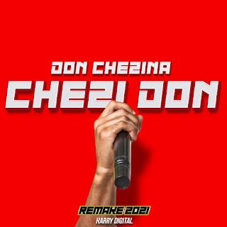 640x64028729 - Don Chezina - Chezidon (Harry Digital Remix )
